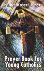 Prayer-Book-for-Young-Catholicsweb.jpg